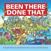 Been There, Done That - A South African checklist for the curious and the brave ebook by David Bristow