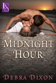 Midnight Hour - A Loveswept Classic Romance ebook by Debra Dixon