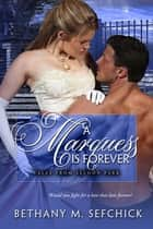 A Marquess Is Forever ebook by