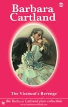 The Viscount's Revenge ebook by Barbara Cartland