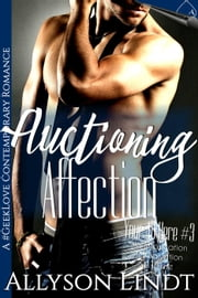 Auctioning Affection - Your Ad Here, #3 ebook by Allyson Lindt