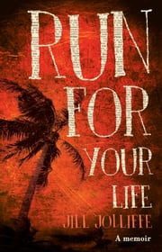 Run for Your Life ebook by Jill Jolliffe