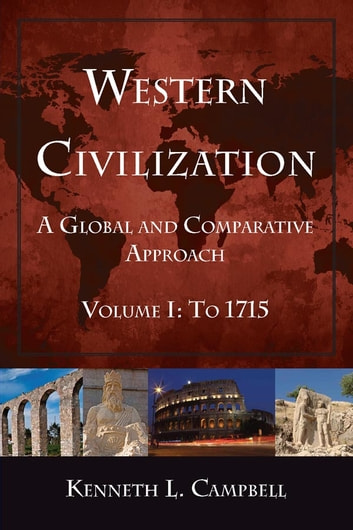 Western civilization a global and comparative approach ebook by western civilization a global and comparative approach volume i to 1715 ebook by fandeluxe Choice Image
