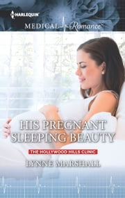 His Pregnant Sleeping Beauty ebook by Lynne Marshall