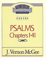 Psalms I - Poetry (Psalms 1-41) ebook by J. Vernon McGee