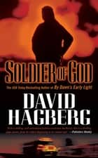 Soldier of God ebook by David Hagberg