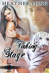 Taking the Stage ebook by Heather Long