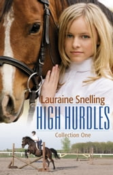 High Hurdles Collection One : 1-5 ebook by Lauraine Snelling