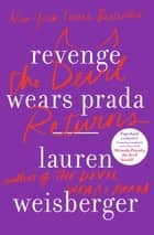 Revenge Wears Prada - The Devil Returns ebook by Lauren Weisberger