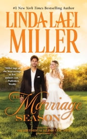 The Marriage Season ebook by Linda Lael Miller