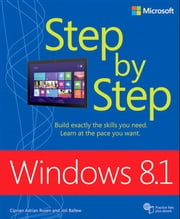 Windows 8.1 Step by Step ebook by Ciprian Rusen,Joli Ballew