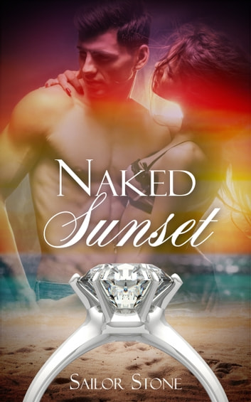 Naked Sunset ebook by Sailor Stone