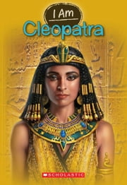 I Am #10: Cleopatra ebook by Grace Norwich