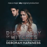 A Discovery of Witches - Now a major TV series (All Souls 1) audiobook by Deborah Harkness
