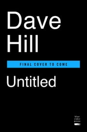 Untitled Dave Hill Humor Book ebook by Dave Hill