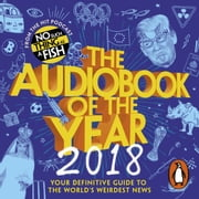 The Audiobook of The Year (2018) audiobook by No Such Thing As A Fish