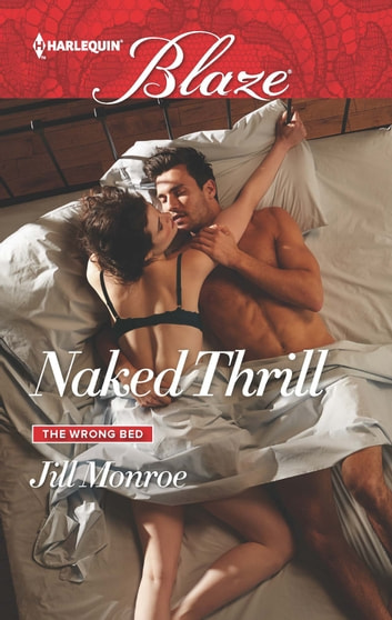 Naked Thrill ebook by Jill Monroe