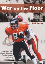 War on the Floor ebook by Jeff Foley