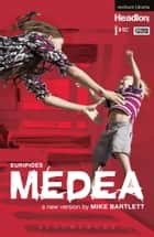 Medea eBook by Euripides, Mike Bartlett