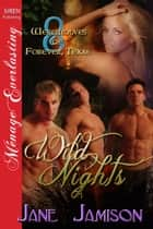 Wild Nights ebook by Jane Jamison