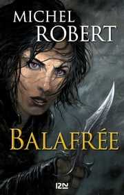 Balafrée ebook by Michel ROBERT