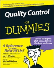 Quality Control for Dummies ebook by Kobo.Web.Store.Products.Fields.ContributorFieldViewModel