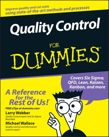 Quality Control for Dummies ebook by Larry Webber,Michael Wallace