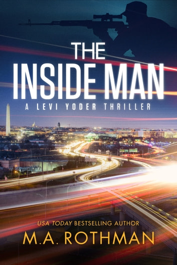 The Inside Man ebook by M.A. Rothman