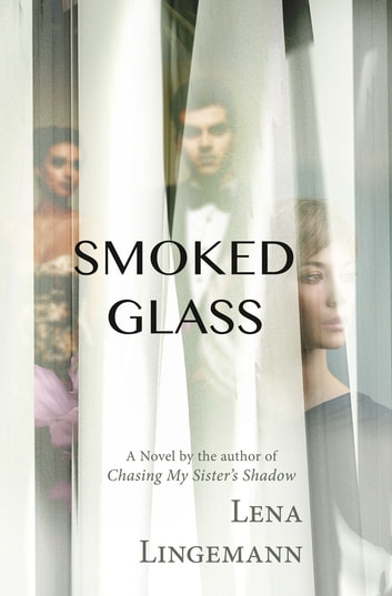 Smoked Glass ebook by Lena Lingemann