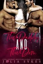 The Daddy and The Dom ebook by Julia Sykes
