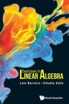 Exercises in Linear Algebra ebook by Luis Barreira,Claudia Valls