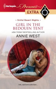 Girl in the Bedouin Tent ebook by Annie West