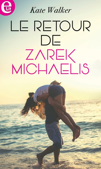 Le retour de Zarek Michaelis ebook by Kate Walker