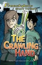 The Crawling Hand ebook by Andrew Fusek Peters