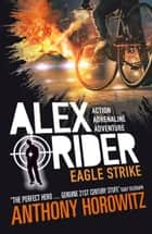 Eagle Strike ebooks by Anthony Horowitz