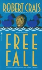 Free Fall ebook by Robert Crais