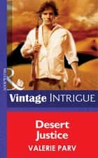 Desert Justice (Mills & Boon Intrigue) ebook by Valerie Parv