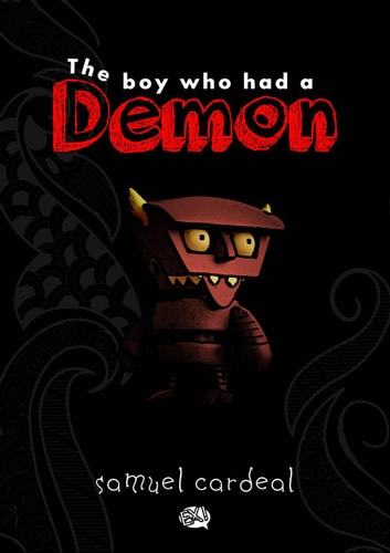 The Boy Who Had a Demon ebook by Samuel Cardeal