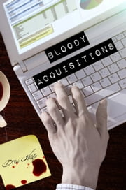 Bloody Acquisitions ebook by Drew Hayes