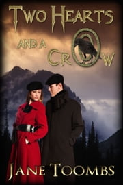 Two Hearts and a Crow ebook by Jane Toombs