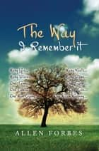 The Way I Remembered it ebook by Alf