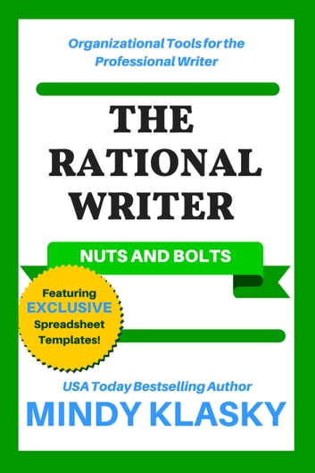 The Rational Writer: Nuts and Bolts ebook by Mindy Klasky