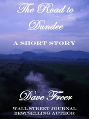 The Road to Dundee ebook by Dave Freer
