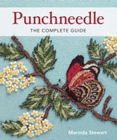 Punchneedle - The Complete Guide ebook by Marinda Stewart