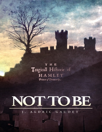 Not to Be ebook by J. Aldric Gaudet
