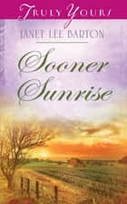 Sooner Sunrise ebook by Janet Lee Barton