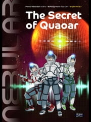 Nebular 1 - The Secret of Quaoar - Graphic novel adaptation. ebook by Ralf Zeigermann,Thomas Rabenstein