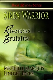Ravenous Brutality ebook by Michelle O'Neill,Lindsey Bayer