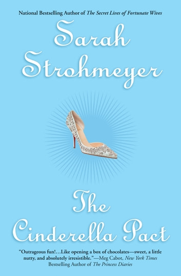 The Cinderella Pact ebook by Sarah Strohmeyer