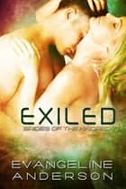 Exiled... Book 7 in the Brides of the Kindred Series ebook by Evangeline Anderson